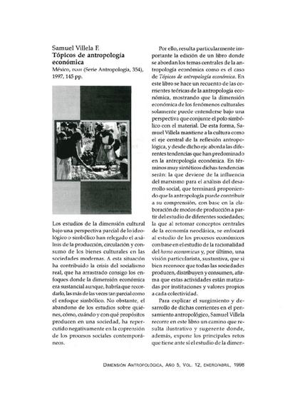 Samuel Villela F., Tópicos de antropología económica, México, INAH (Serie Antropología, 354), 1997, 145 pp.
