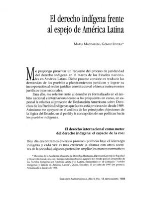 El derecho indígena frente al espejo de América Latina
