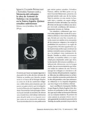 Ignacio Guzmán Betancourt y Eréndira Nansen (eds.), Memoria del coloquio: la obra de Antonio de Nebrija y su recepción  en la Nueva España. Quince estudios nebrisenses,  México, INAH (Científica, 353). 1997, 209 pp.