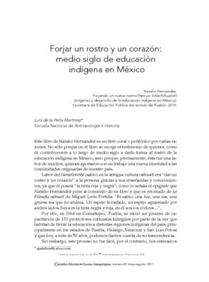 Forjar un rostro y un corazón: medio siglo de educación indígena en México