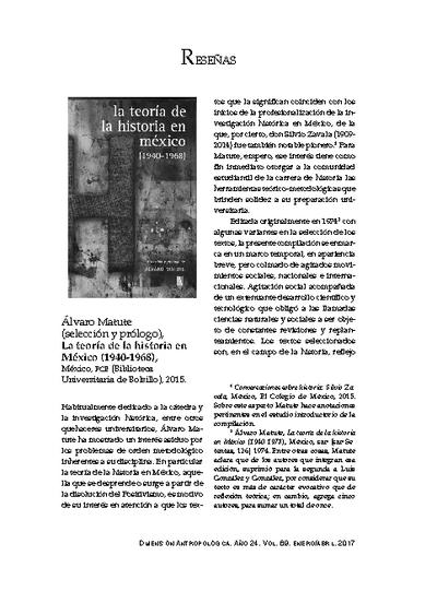 Álvaro Matute (selección y prólogo), La teoría de la historia en México (1940-1968), México, FCE (Biblioteca Universitaria de Bolsillo), 2015.