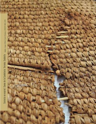 Conservación de cestería en espiral, proveniente de la Cueva de la Candelaria, Torreón, Coahuila: criterios, tratamientos y líneas de investigación