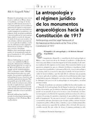 La antropología y el régimen jurídico de los monumentos arqueológicos hacia la Constitución de 1917