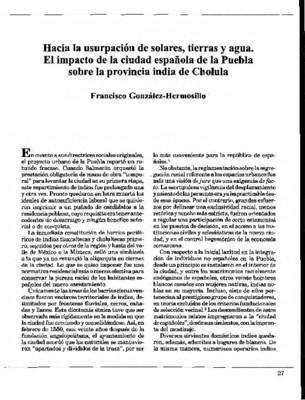 Hacia la usurpación de solares, tierras y agua. El impacto de la ciudad española de la Puebla sobre la provincia india de Cholula