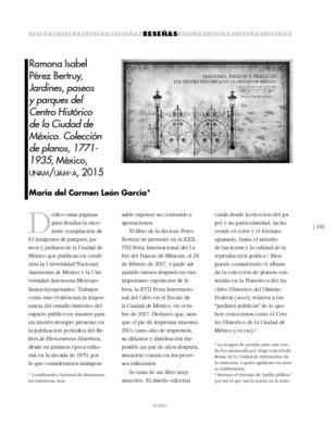 Ramona Isabel Pérez Bertruy, Jardines, paseos y parques del Centro Histórico de la Ciudad de México. Colección de planos, 1771- 1935, México, UNAM/UAM-A, 2015