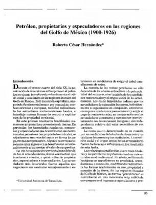 Petróleo, propietarios y especuladores en las regiones del Golfo de México (1900-1926)