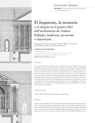 El fragmento, la memoria y el disegno en I quattro libri dell'architettura de Andrea Palladio: tradición, invención e innovación