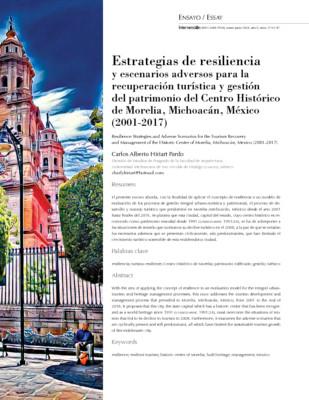 Estrategias de resiliencia y escenarios adversos para la recuperación turística y gestión del patrimonio del Centro Histórico de Morelia, Michoacán, México (2001-2017)