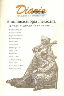 Suplemento 11. Etnomusicología mexicana. Re-visión y estudios de su diversidad