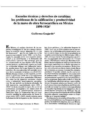 Escuelas técnicas y derechos de carabina: los problemas de la calificación y productividad de la mano de obra ferrocarrilera en México 1890-1926