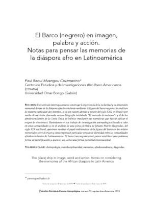 El Barco (negrero) en imagen, palabra y acción. Notas para pensar las memorias de la diáspora afro en Latinoamérica