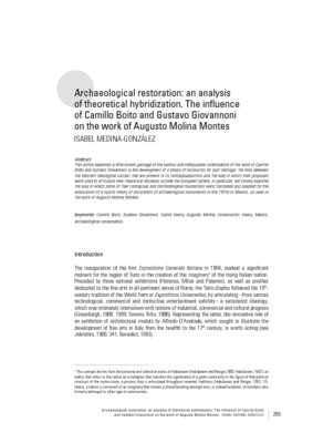 Archaeological restoration: an analysis of theoretical hybridization. The in uence of Camillo Boito and Gustavo Giovannoni on the work of Augusto Molina Montes