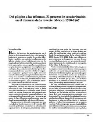 Del púlpito a las tribunas. El proceso de secularización en el discurso de la muerte. México 1760-1867