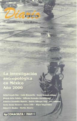 Suplemento 8. La investigación antropológica en México año 2000