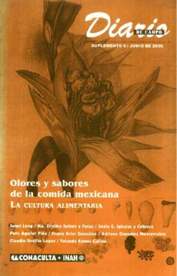 Suplemento 9. Olores y sabores de la comida mexicana. La cultura alimentaria