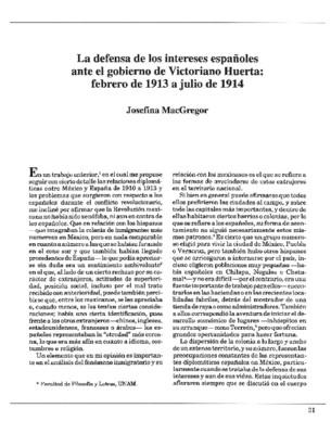 La defensa de los intereses españoles ante el gobierno de Victoriano Huerta: febrero de 1913 a julio de 1914