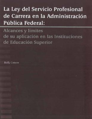 Ley del Servicio Profesional de Carrera en la Administración Pública Federal