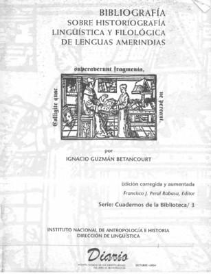 Cuadernos de la Biblioteca 3. Bibliografía sobre Historigrafía, Lingüística y Filológica de las lenguas amerindias