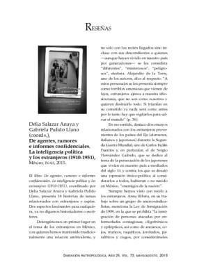 Delia Salazar Anaya y Gabriela Pulido Llano (Coords.) De agentes, rumores e informes confidenciales. La inteligencia política y los extranjeros (1910-1951) México, INAH, 2015