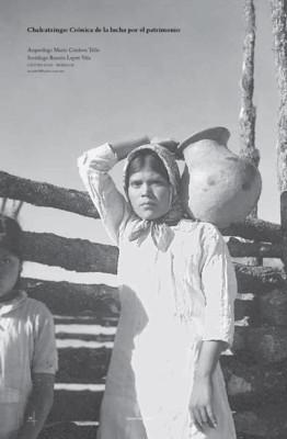 Chalcatzingo: Crónica de la lucha por el patrimonio