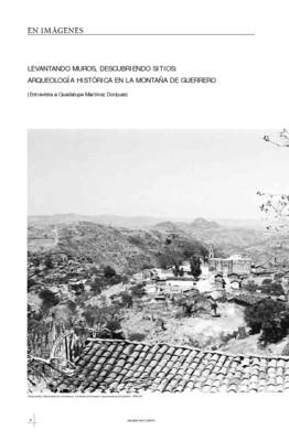 Levantando muros, descubriendo sitios: Arqueología histórica en la montaña de Guerrero