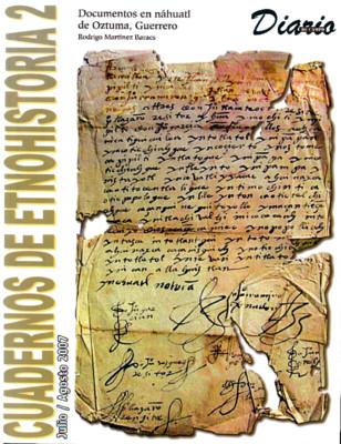 Cuadernos de Etnohistoria 2. Documentos en náhuatl de Oztuma, Guerrero