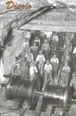 Suplemento 45. Historias del subsuelo. Seis siglos de minería en México