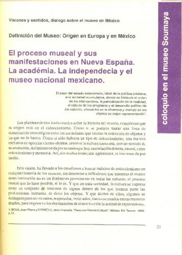 El proceso museal y sus manifestaciones en Nueva España. La academia. La independencia y el museo nacional mexicano