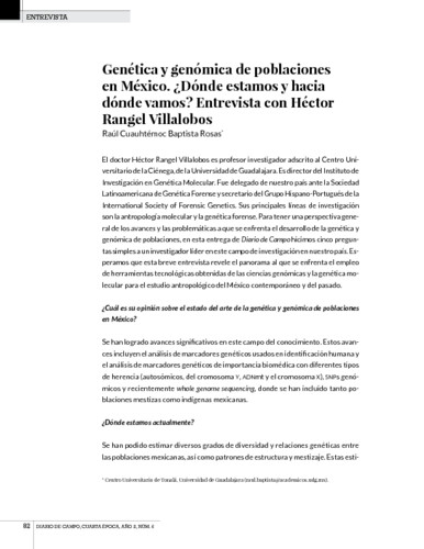 Genética y genómica de poblaciones en México. ¿Dónde estamos y hacia dónde vamos? Entrevista con Héctor Rangel Villalobos
