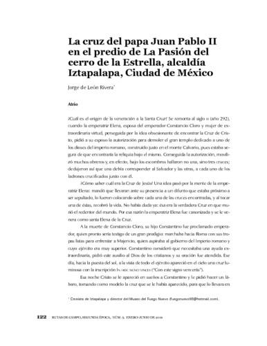 La cruz del papa Juan Pablo II en el predio de La Pasión del cerro de la Estrella, alcaldía Iztapalapa, Ciudad de México