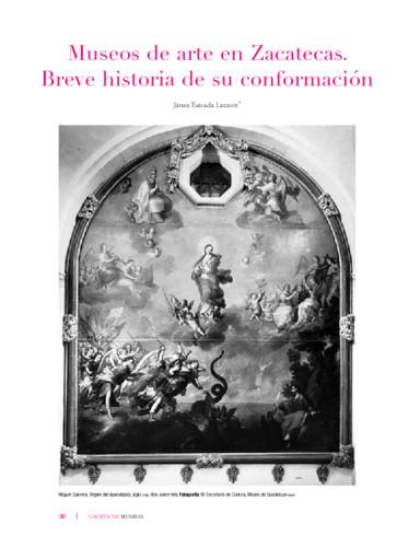 Museos de arte en Zacatecas. Breve historia de su conformación
