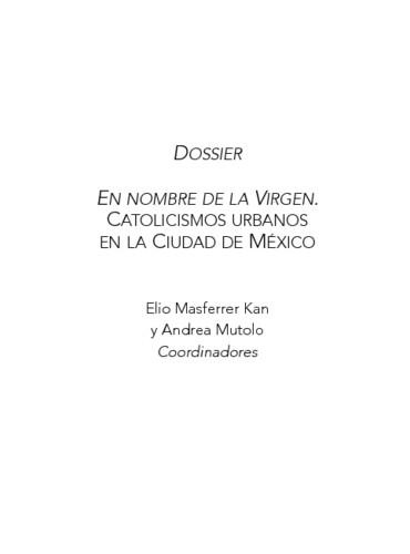 En nombre de la Virgen. Catolicismos urbanos en la Ciudad de México