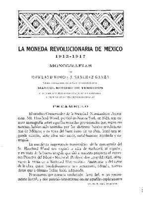 La moneda revolucionaria de México, 1913-1927.
