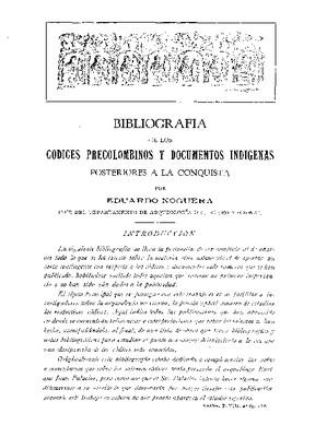 Bibliografía de los códices precolombinos y documentos indígenas posteriores a la Conquista.