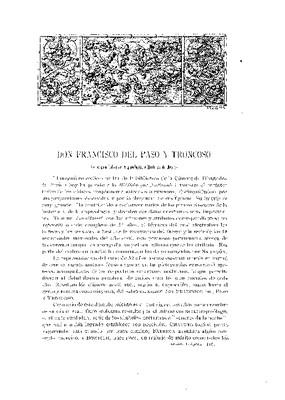 Don Francisco del Paso y Troncoso.- Su magna labor de arqueología e historia de México.