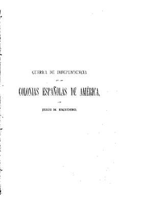 Guerra de Independencia en las colonias españolas de América.