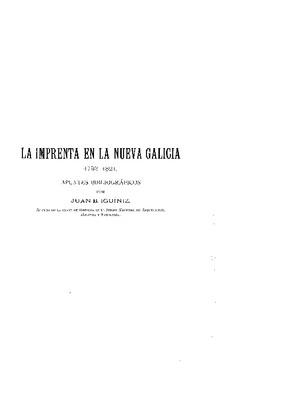 La imprenta en la Nueva Galicia (1793-1821). Apuntes bibliográficos.