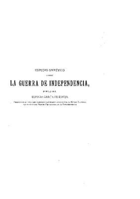 Estudio sintético sobre la Guerra de Independencia.