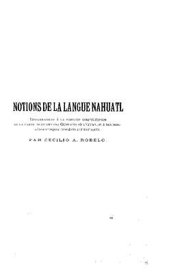 Apéndice.- Notions de la langue nahuatl, indispensables á la parfaite compréhension de la partie mexicaine des ouvrages oú pétimologie des noms géographiquies indigénes est expliquée
