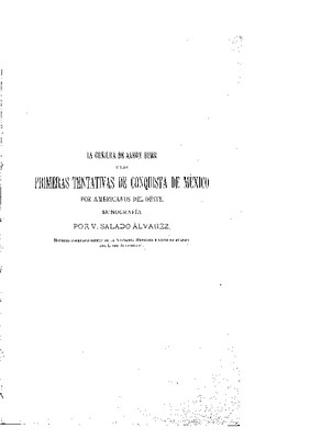 La conjura de Aaron Burr y las primeras tentativas de conquista de México por los americanos del oeste