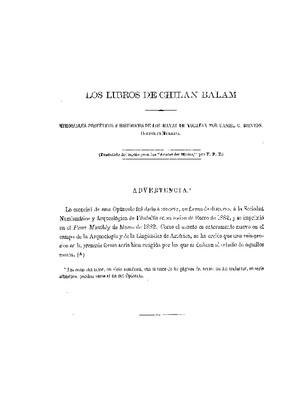 Los libros de Chilam Balam.- Memoriales proféticos e históricos de los mayas de Yucatán.