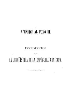 Documentos para la lingüística de la República Mexicana. Arte novísima de la lengua mexicana. 1753.