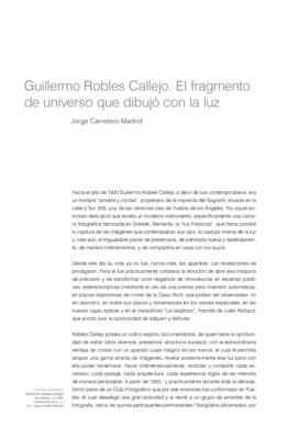 Guillermo Robles Callejo. El fragmento de universo que dibujó con la luz