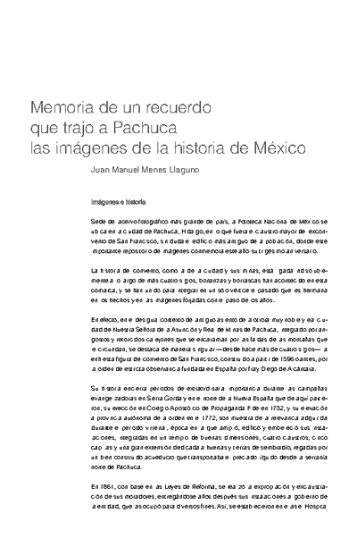 Memoria de un recuerdo  que trajo a Pachuca  las imágenes de la historia de México