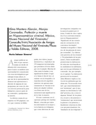 Alma Montero Alarcón, Monjas Coronadas. Profesión y muerte en Hispanoamérica virreinal, México, Museo Nacional del Virreinato/ Conaculta/INAH/Asociación de Amigos del Museo Nacional del Virreinato/ Plaza y Valdés Editores, 2008