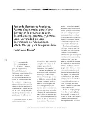 Fernando Llamazares Rodríguez, Fuentes documentales para el arte barroco en la provincia de León. Ensambladores, escultores y pintores, León, Universidad de León-Secretariado de Publicaciones, 2008, 607 pp. y 78 fotografías b/n.