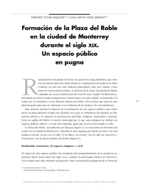 Formación de la Plaza del Roble en la ciudad de Monterrey durante el siglo XIX. Un espacio público en pugna.