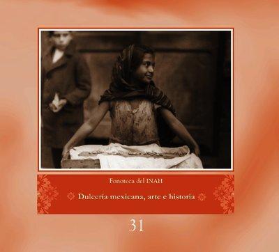 Dulcería mexicana, arte e historia