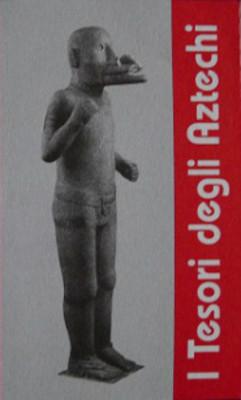 El tesoro de los aztecas
