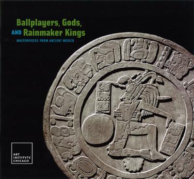 Jugadores, dioses y ritos de renovación. Obras maestras del México Antiguo